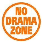 No Drama Zone